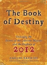 The Book of Destiny by Carlos Barrios